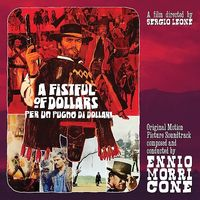 A Fistful Of Dollars (2020 reissue)