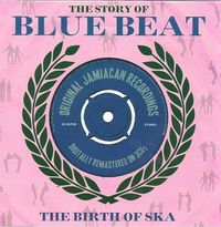 the story of bluebeat - birth of ska