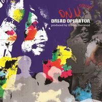 Dread Operator From The On U Sound Archives - Produced By  Adrian Sherwood
