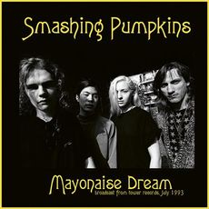 mayonaise dream : broadcast from tower records july 1993