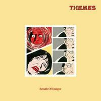 Breath Of Danger (Themes) (2019 reissue)