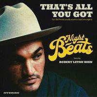 That's All You Got (feat. Robert Levon Been)