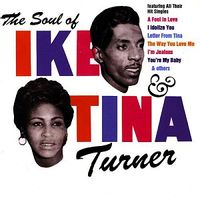 The Soul Of Ike & Tina Turner (2020 REISSUE)