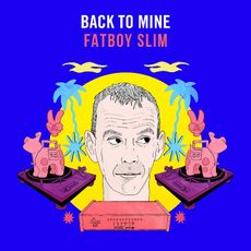 Back to Mine – Fatboy Slim (various artists)