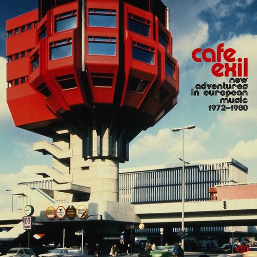 Various Artists Cafe Exil New Adventures In European