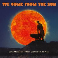 We Come From The Sun