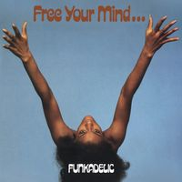 FREE YOUR MIND… (2020 reissue)