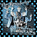 IN BETWEEN DREAMS ~ LIVE IN SAN FRANCISCO (2020 reissue)