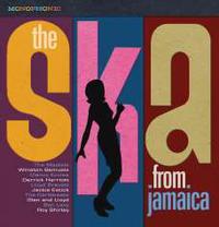THE SKA FROM JAMAICA (2020 reissue - ORIGINAL ALBUM PLUS BONUS TRACKS)
