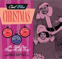Mr. Santa Claus (Bring Me My Baby) - Christmas Soul & R&B 1961-1963