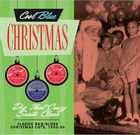 Dig That Crazy Santa Claus - Christmas Blues & R&B 1953-1956