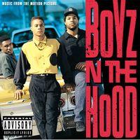 Boyz N The Hood (2019 reissue)