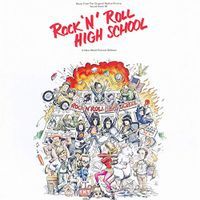Rock N Roll High School (Music From The Original Motion Picture Soundtrack) (2019 reissue)