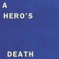 A Hero's Death / I Don't Belong