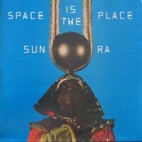 Space Is The Place (2016 reissue)