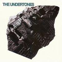 the undertones (2016 reissue)