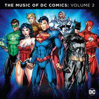 THE MUSIC OF DC COMICS VOLUME 2