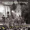 Abolition of The Royal Familia