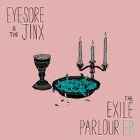 Exile Parlour EP,