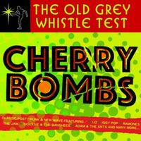 Old Grey Whistle Test - Cherry Bombs
