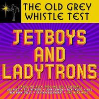 Old Grey Whistle Test - jetboys and ladytrons