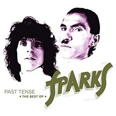 Past Tense – The Best of Sparks