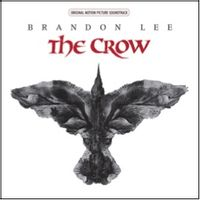 The Crow: Original Motion Picture Soundtrack (2020 reissue)