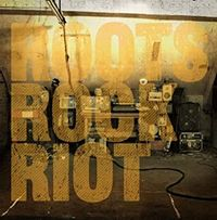 Roots Rock Riot (2020 reissue)