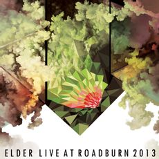 LIVE AT ROADBURN 2013 (2021 Reissue)