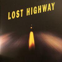 Lost Highway (2017 reissue)