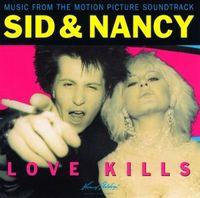 Sid & Nancy: Love Kills (2017 reissue)