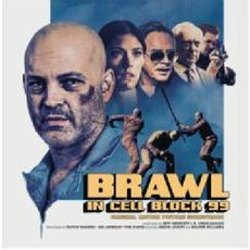 Brawl In Cellblock 99 (Original Motion Picture Soundtrack)
