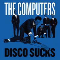 Disco Sucks / Tell Me Something I Don't Know?