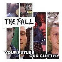Your Future Our Clutter (2016 reissue)