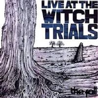 Live At The Witch Trials (2016 reissue)
