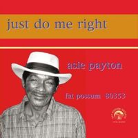 Just Do Me Right (2016 reissue)