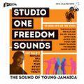 STUDIO ONE Freedom Sounds: Studio One In The 1960s