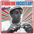 Soul Jazz Records Presents : Studio One Rocksteady