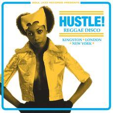 HUSTLE! Reggae Disco - Kingston, London, New York