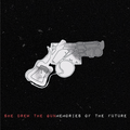Memories Of Another Future (deluxe 2017 version)