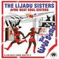 Afro-Beat Soul Sisters: The Lijadu Sisters at Afrodisia, Nigeria 1976-79