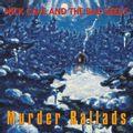 Murder Ballads (2015 reissue)