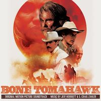 Bone Tomahawk Original Soundtrack