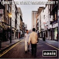 (What's The Story) Morning Glory? (2014 Remastered Edition)