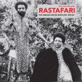 Rastafari: The Dreads Enter Babylon 1955-83 - From Nyabinghi, Burro and Grounation to Roots and Revelation