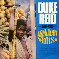 Duke Reid's Golden Hits (2016 reissue)