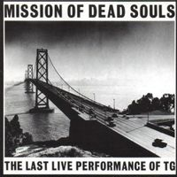 Mission Of Dead Souls (2018 reissue)