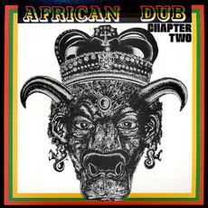 African Dub Chapter Two (2017 reissue)