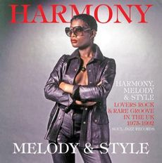 Soul Jazz Records presents Harmony, Melody and Style: Lovers Rock in the UK 1975-92