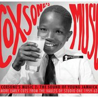 Coxsone's Music 2: The Sound Of Young Jamaica - More Early Cuts From The Vaults Of Studio One 1959-63